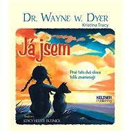 Já jsem - Dr. Wayne W. Dyer