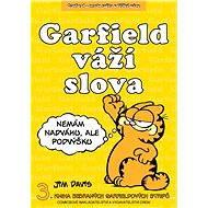 Garfield váží slova - Jim Davis