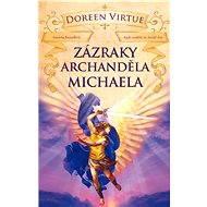Zázraky archanděla Michaela - Doreen Virtue