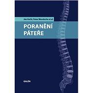 Poranění páteře - Ján Kočiš, Peter Wendsche, et al.