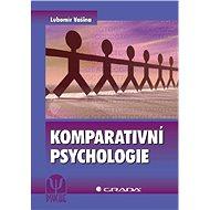 Komparativní psychologie - Lubomír Vašina