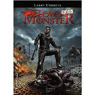 Lovci monster s.r.o. - Larry Correia