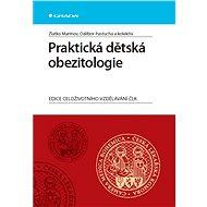 Praktická dětská obezitologie - Zlatko Marinov, Dalibor Pastucha, kolektiv a
