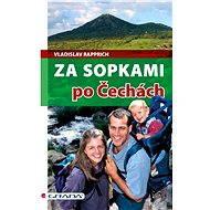 Za sopkami po Čechách - Vladislav Rapprich