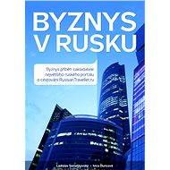 Byznys v Rusku - Ladislav Semetkovský, Ivica Ďuricová