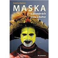 Maska - Kateřina Ebelová
