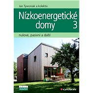Nízkoenergetické domy 3 - Jan Tywoniak, kolektiv a