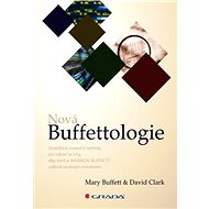 Nová Buffettologie - Mary Buffett, David Clark
