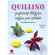 Quilling - Jana Maiksnar Vašíčková