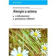Alergie a astma - Bronislava Novotná, Jiří Novák