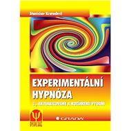 Experimentální hypnóza - Stanislav Kratochvíl