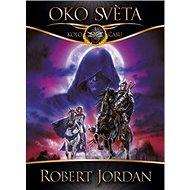 Oko světa - Robert Jordan
