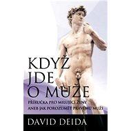 Když jde o muže - David Deida