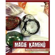 Magie kamenů - Petra Neomillnerová