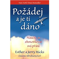 Požádej a je ti dáno - Ester a Jerry Hicks