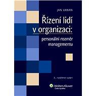 Řízení lidí v organizaci - Jan Urban