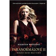 Paranormálové 2 - Nikdo není bez viny - Kiersten Whiteová