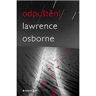 Odpuštění - Lawrence Osborne