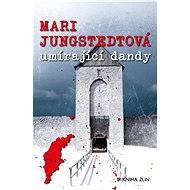 Umírající dandy - Mari Jungstedtová