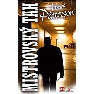 Mistrovský tah - James Patterson
