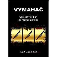Vymahač - Ivan Galambica