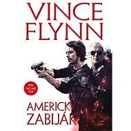 Americký zabiják - Vince Flynn