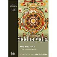 Siddha vidjá - Jiří Krutina