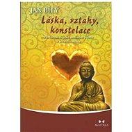 Láska, vztahy, konstelace - Jan Bílý