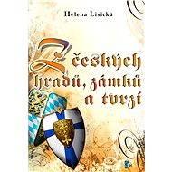 Z českých hradů, zámků a tvrzí - Helena Lisická
