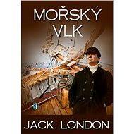 Mořský vlk - Jack London