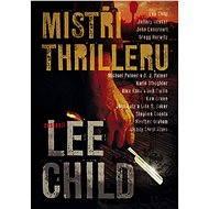 Mistři thrilleru - Lee Child