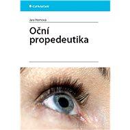 Oční propedeutika - Jara Hornová