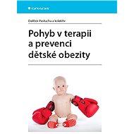 Pohyb v terapii a prevenci dětské obezity - Dalibor Pastucha, kolektiv a