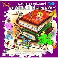 Nevšedné rozprávky - Marta Demčáková