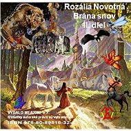 Brána snov 2 - Rozália Novotná