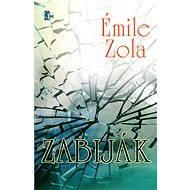 Zabiják - Émile Zola