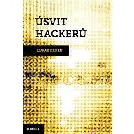 Úsvit hackerů - Elektronická kniha - Lukáš Erben
