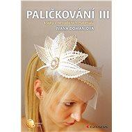 Paličkování III - Ivana Domanjová