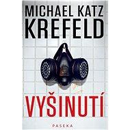 Vyšinutí - Michael Katz