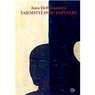 Tajemství dvou partnerů - Elektronická kniha - Jana Heffernanová 392 stran