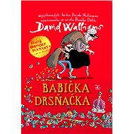 Babička drsňačka - David Walliams