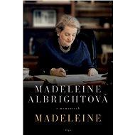 Madeleine - Elektronická kniha - Madeleine Albrightová 543 stran