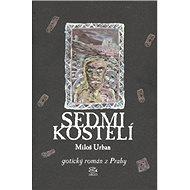 Sedmikostelí - Elektronická kniha - Miloš Urban 328 stran