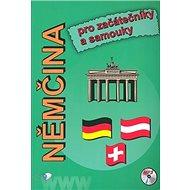 Němčina pro začátečníky a samouky: Rozšíření o interaktivní část - Kniha