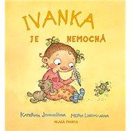 Ivanka je nemocná - Kniha