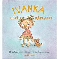 Ivanka lepí náplasti - Kniha