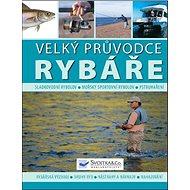 Velký průvodce rybáře - Kniha