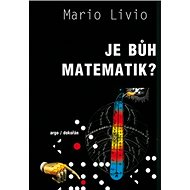 Je Bůh matematik ? - Kniha