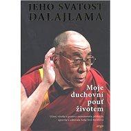 Moje duchovní pouť životem - Kniha