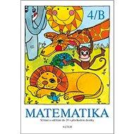 Matematika 4/B: Sčítání a odčítání do 20 s přechodem desítky - Kniha